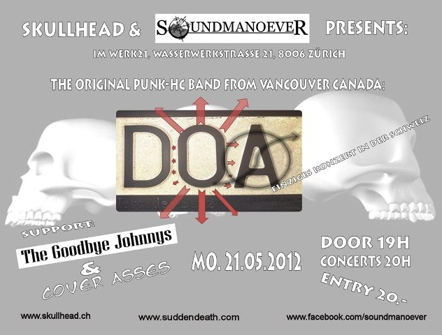 D.O.A (CA), THE GOODBYE JOHNNYS (ZH), DYNAMO WERK21 ZÜRICH, 19H DOORS